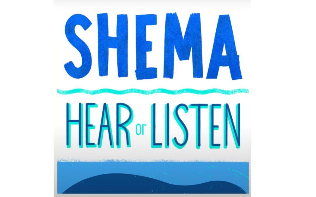 Shema: Listen & Obey