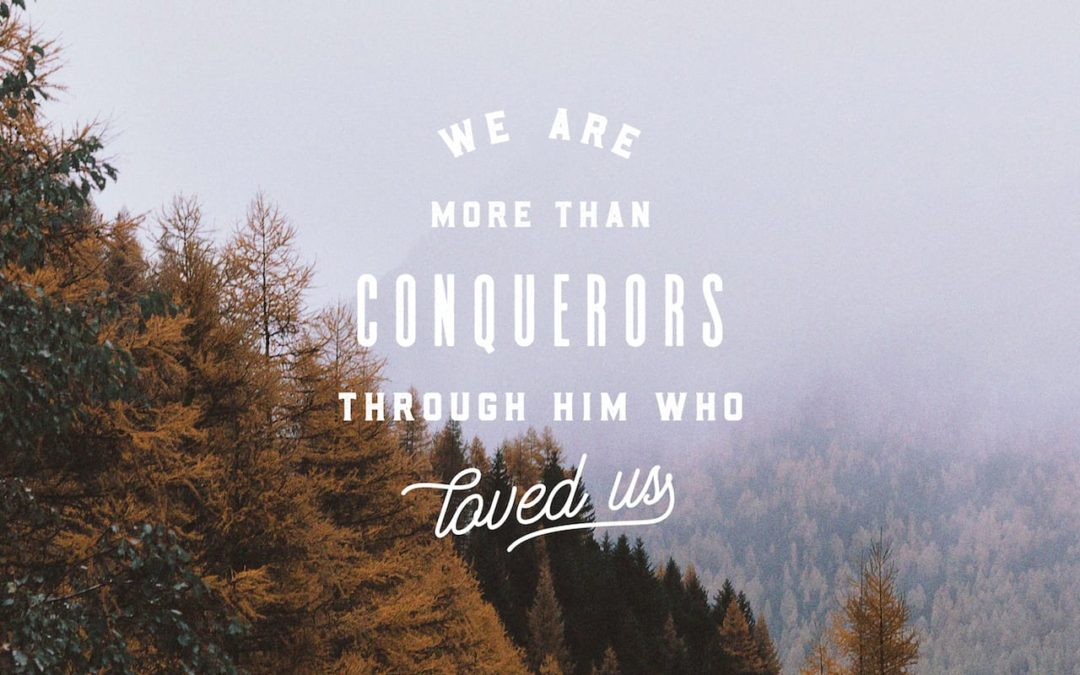 More than Overcomers